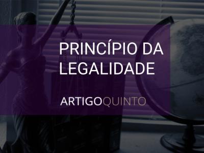 Princípio da legalidade e da reserva legal